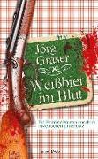 Cover-Bild zu Weißbier im Blut von Graser, Jörg