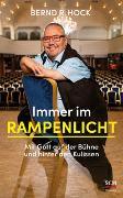 Cover-Bild zu Immer im Rampenlicht von Hock, Bernd R.
