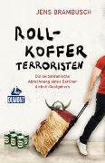 Cover-Bild zu DuMont Rollkofferterroristen von Brambusch, Jens