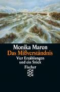 Cover-Bild zu Maron, Monika: Das Mißverständnis