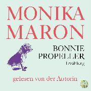Cover-Bild zu Maron, Monika: Bonnie Propeller (Audio Download)