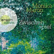 Cover-Bild zu Maron, Monika: Zwischenspiel (Audio Download)