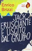 Cover-Bild zu Jack Frusciante è uscito dal gruppo von Brizzi, Enrico