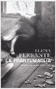 Cover-Bild zu La frantumaglia von Ferrante, Elena