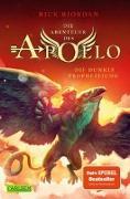 Cover-Bild zu Riordan, Rick: Die Abenteuer des Apollo 2: Die dunkle Prophezeiung