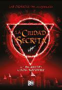 Cover-Bild zu Daugherty, C.J.: La ciudad secreta (eBook)