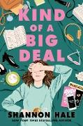 Cover-Bild zu Hale, Shannon: Kind of a Big Deal (eBook)