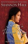 Cover-Bild zu Hale, Shannon: Book of a Thousand Days (eBook)