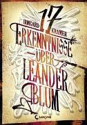 Cover-Bild zu Kramer, Irmgard: 17 Erkenntnisse über Leander Blum