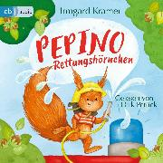 Cover-Bild zu Kramer, Irmgard: Pepino Rettungshörnchen (Audio Download)