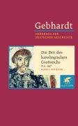 Cover-Bild zu Schieffer, Rudolf: Bd. 2: Die Zeit des karolingischen Grossreichs 714-887 - Gebhardt - Handbuch der Deutschen Geschichte