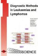 Cover-Bild zu Diagnostic Methods in Leukaemias and Lymphomas von Haferlach, Torsten