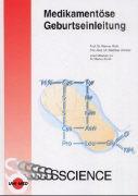 Cover-Bild zu Medikamentöse Geburtseinleitung von Rath, Werner