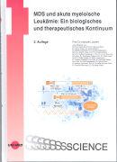 Cover-Bild zu MDS und akute myeloische Leukämie: Ein biologisches und therapeutisches Kontinuum von Lübbert, Michael (Hrsg.)