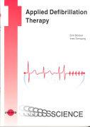 Cover-Bild zu Applied Defibrillation Therapy von Böcker, Dirk (Hrsg.)