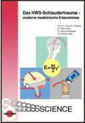 Cover-Bild zu Das HWS-Schleudertrauma - moderne medizinische Erkenntnisse von Classen, Claus F.