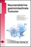 Cover-Bild zu Neuroendokrine gastrointestinale Tumoren von Plöckinger, Ursula
