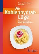 Cover-Bild zu Die Kohlenhydrat-Lüge (eBook) von Mayr, Peter