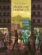 Cover-Bild zu Pedrosa, Cyril: Jäger & Sammler