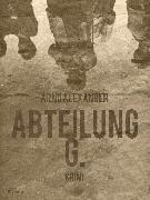 Cover-Bild zu Abteilung G (eBook) von Alexander, Arno