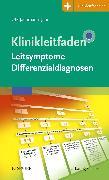 Cover-Bild zu Klinikleitfaden Leitsymptome Differenzialdiagnosen von Jachmann-Jahn, Ute
