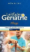 Cover-Bild zu Leitfaden Geriatrie Pflege von Huhn, Siegfried (Hrsg.)