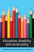 Cover-Bild zu Haines, Steve (Hrsg.): Education, Disability and Social Policy