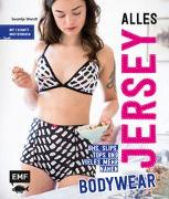 Cover-Bild zu Alles Jersey - Bodywear von Wendt, Swantje