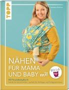Cover-Bild zu Nähen für Mama und Baby mit DIY Eule von Mohren, Nastasia