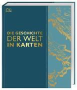 Cover-Bild zu Die Geschichte der Welt in Karten von Radner, Prof. Karen (Vorb.)