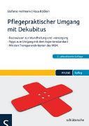 Cover-Bild zu Pflegepraktischer Umgang mit Dekubitus von Hellmann, Stefanie