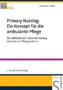 Cover-Bild zu Primary Nursing: Ein Konzept für die ambulante Pflege (eBook) von Josuks, Hannelore
