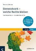 Cover-Bild zu Demenzkrank - welche Rechte bleiben (eBook) von Ohlmann, Torsten