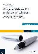 Cover-Bild zu Pflegeberichte endlich professionell schreiben (eBook) von Löser, Angela Paula
