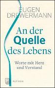 Cover-Bild zu An der Quelle des Lebens von Drewermann, Eugen