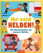 Cover-Bild zu Ihr seid Helden! von Hegarty, Patricia