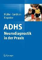 Cover-Bild zu Müller, Andreas: ADHS - Neurodiagnostik in der Praxis