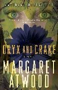Cover-Bild zu Atwood, Margaret: Oryx and Crake