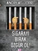 Cover-Bild zu Sigarayi Birak Özgür Ol von Jopp, Andreas