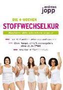Cover-Bild zu Die 4-Wochen Stoffwechselkur von Jopp, Andreas