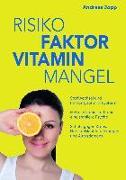 Cover-Bild zu Risikofaktor Vitaminmangel (eBook) von Jopp, Andreas