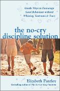 Cover-Bild zu The No-Cry Discipline Solution von Pantley, Elizabeth
