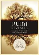 Cover-Bild zu Rumi Revealed: Selected Poems from the Divan of Shams von Rassouli