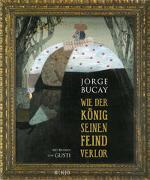 Cover-Bild zu Bucay, Jorge: Wie der König seinen Feind verlor