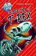 Cover-Bild zu Brezina, Thomas: Die Nacht des T-Rex