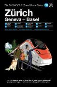 Cover-Bild zu The Monocle Travel Guide to Zürich Geneva + Basel