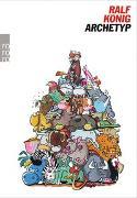 Cover-Bild zu König, Ralf: Archetyp
