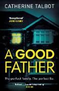 Cover-Bild zu A Good Father (eBook) von Talbot, Catherine