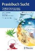 Cover-Bild zu Praxisbuch Sucht (eBook) von Bilke-Hentsch, Oliver (Hrsg.)