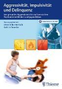 Cover-Bild zu Aggressivität, Impulsivität und Delinquenz (eBook) von Bilke-Hentsch, Oliver (Hrsg.)